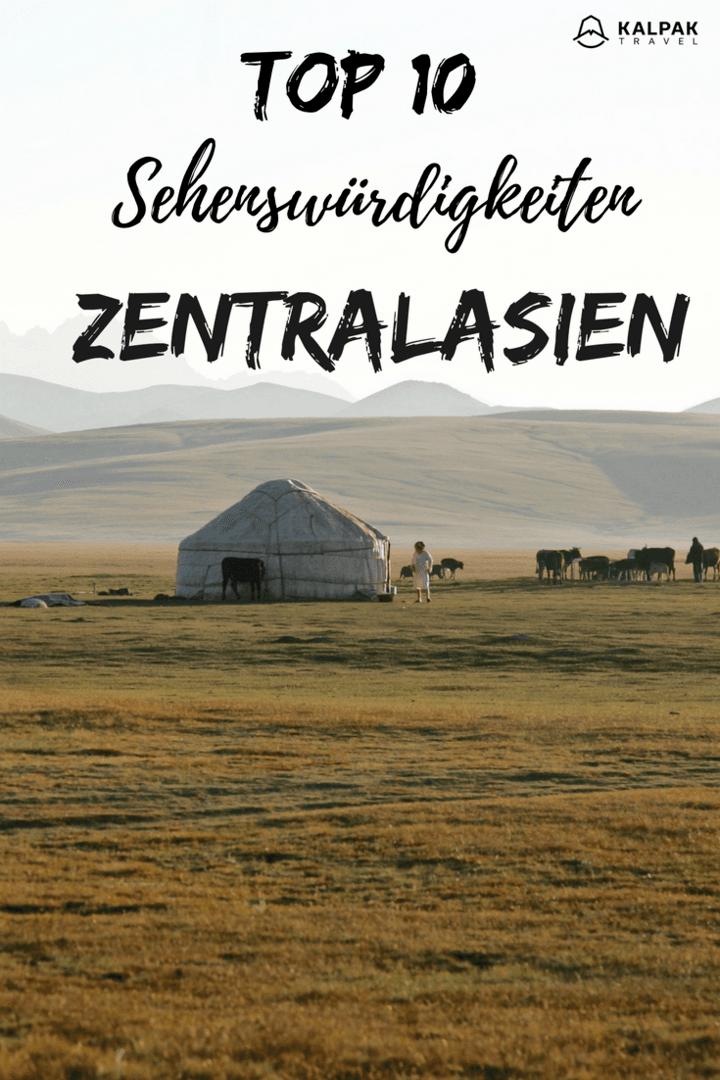 Zentralasien top 10 Sehenswürdigkeiten