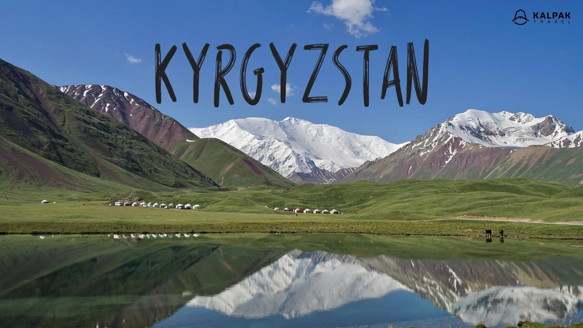 Kyrgyzstan written on mountain landscape