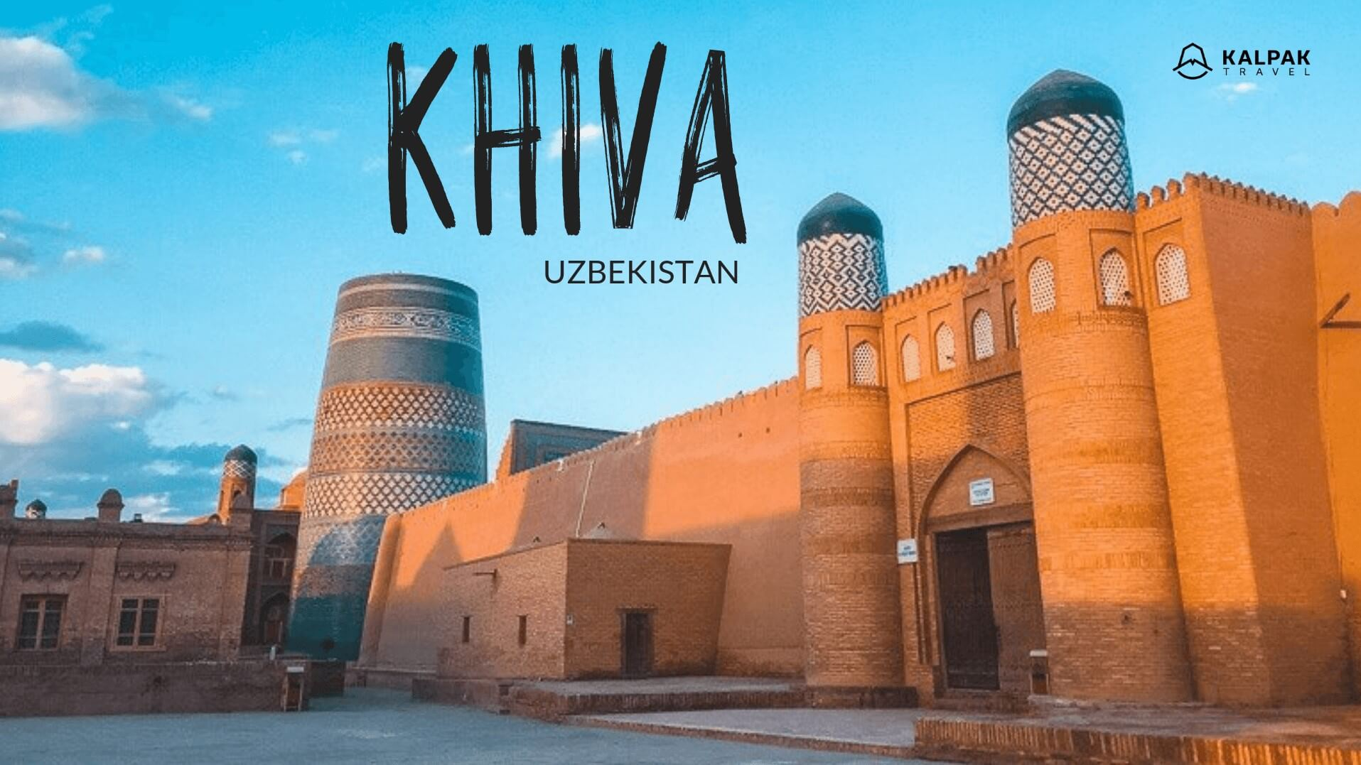 Khiva - Top Places to See