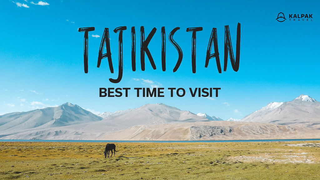 best time to visit Tajikistan